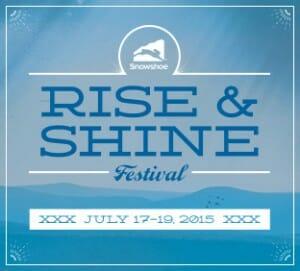 rise and shine festival